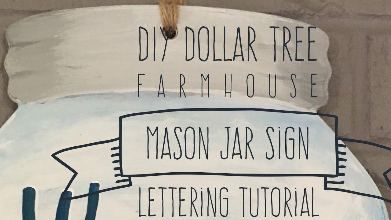 Diy Dollar Tree Farmhouse Mason Jar Sign And Lettering Tutorial 2017 Youtube
