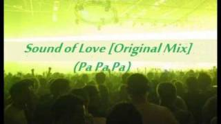 Sound of Love (Pa Pa Pa) [Original Mix] - Anaconda