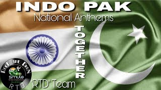 INDO PAK National Anthems | RTD Team |