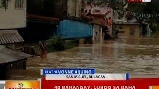 BT: 40 barangay sa San Miguel, Bulacan, lubog sa baha