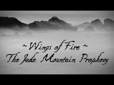 Wings of Fire - The Jade Mountain Prophecy Song