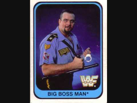 Old WWF Theme Songs-The Big Boss Man
