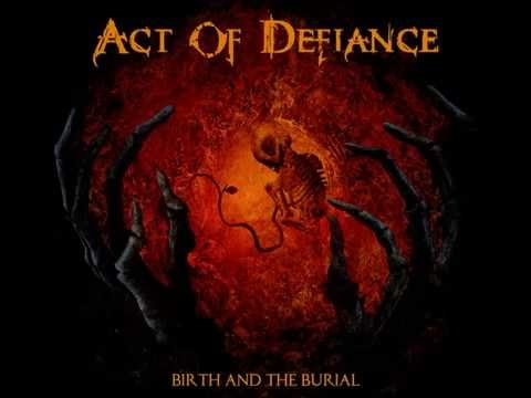 Act Of Defiance - Disastrophe (A New Reality)