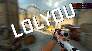 Repeat youtube video CS:GO - LOLYOU ヽ( ͝° ͜ʖ͡°)ノ
