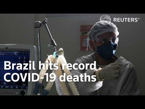 Brazil hits record COVID-19 deaths