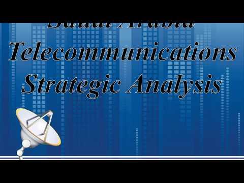 Saudi Arabia Telecommunications Strategic Analysis