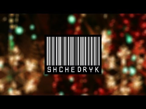 Shchedryk - Carol of the Bells