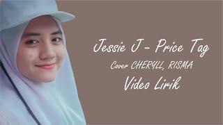 Gambar cover JESSIE J - PRICE TAG (COVER CHERYLL, RISMA) Video Lirik