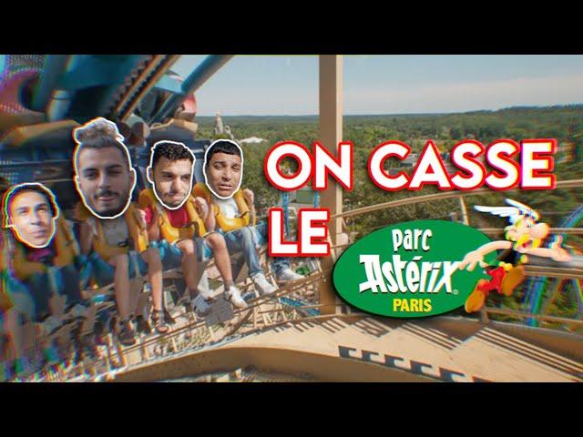 ON CASSE LE PARC ASTÉRIX !