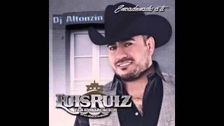 Luis Ruiz Y la Embarcación de la Música Norteña- Si Quieres 2015
