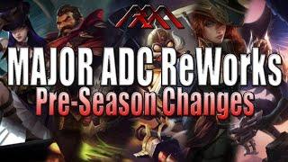 MAJOR ADC/Marksmen ReWorks - Pre-Season Changes - League of Legends