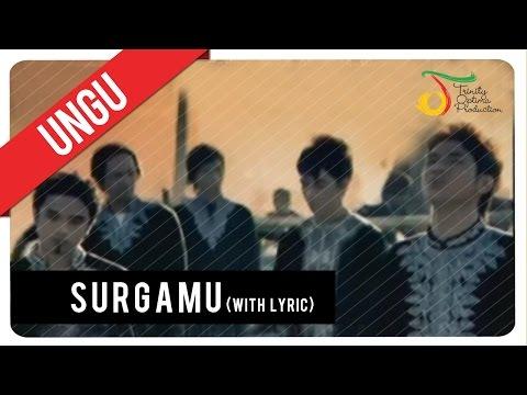 UNGU - SurgaMU (with Lyric)   Official VC Trinity