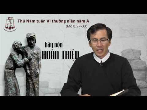 Thứ Năm tuần VI Thường Niên A - Lm Giuse-Maria Lê Thanh Thiện Đạt CSsR www.dcctvn.org 16/02/2017