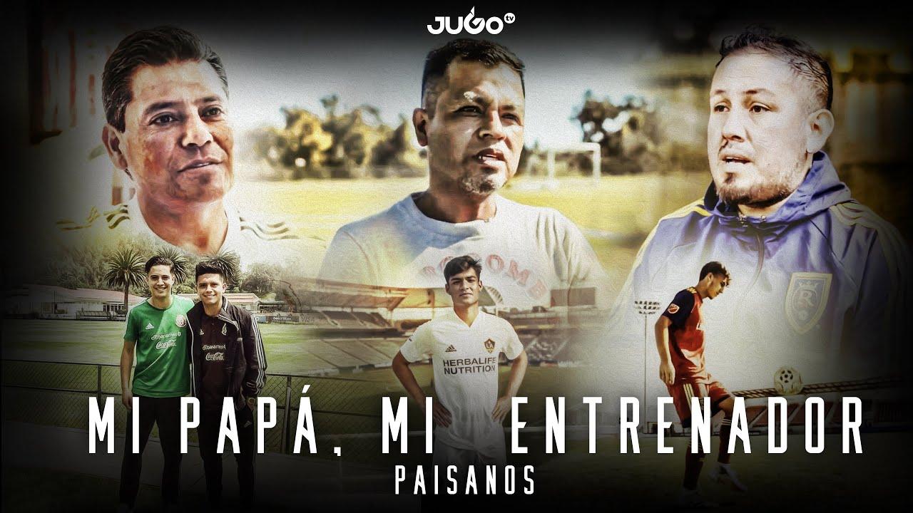 Paisanos, Ep.5: 'Mi papá, mi entrenador'