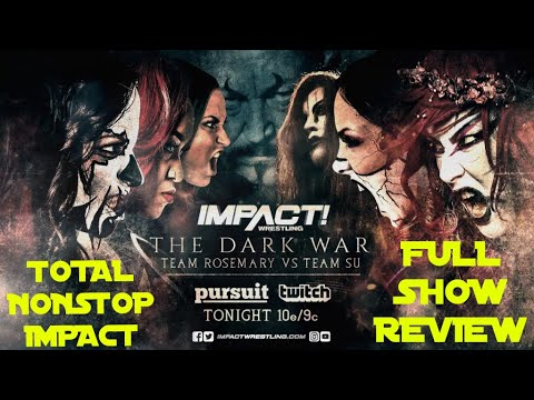 The Dark War - Team Rosemary vs. Team Su Yung | IMPACT Wrestling Full Show Review 3.8.19