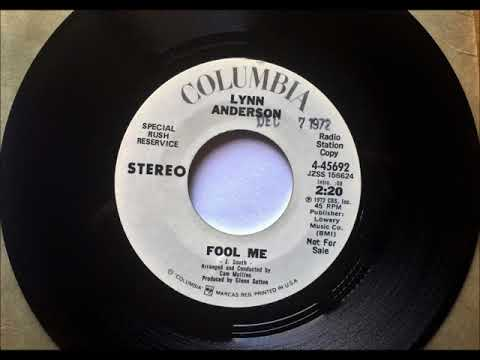 Fool Me , Lynn Anderson , 1972