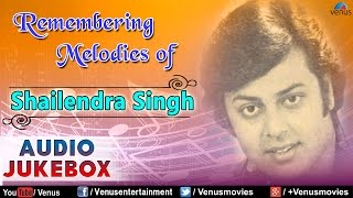 Remembering Melodies Of Shailendra Singh : Old Hindi Songs || Audio Jukebox