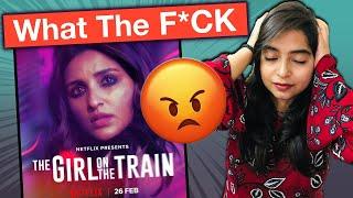 The Girl On The Train Movie REVIEW | Deeksha Sharma