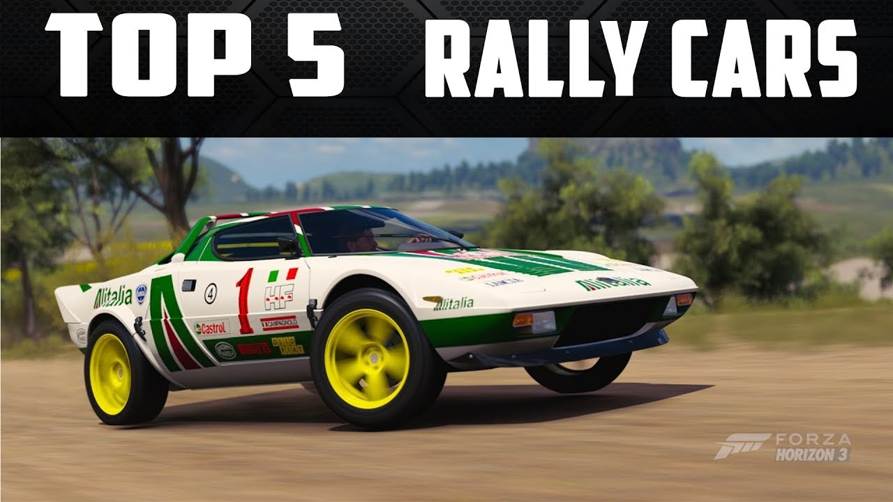 TOP 5 BEST RALLY CARS IN FORZA HORIZON 3 - TOP 5 FORZA - YouTube