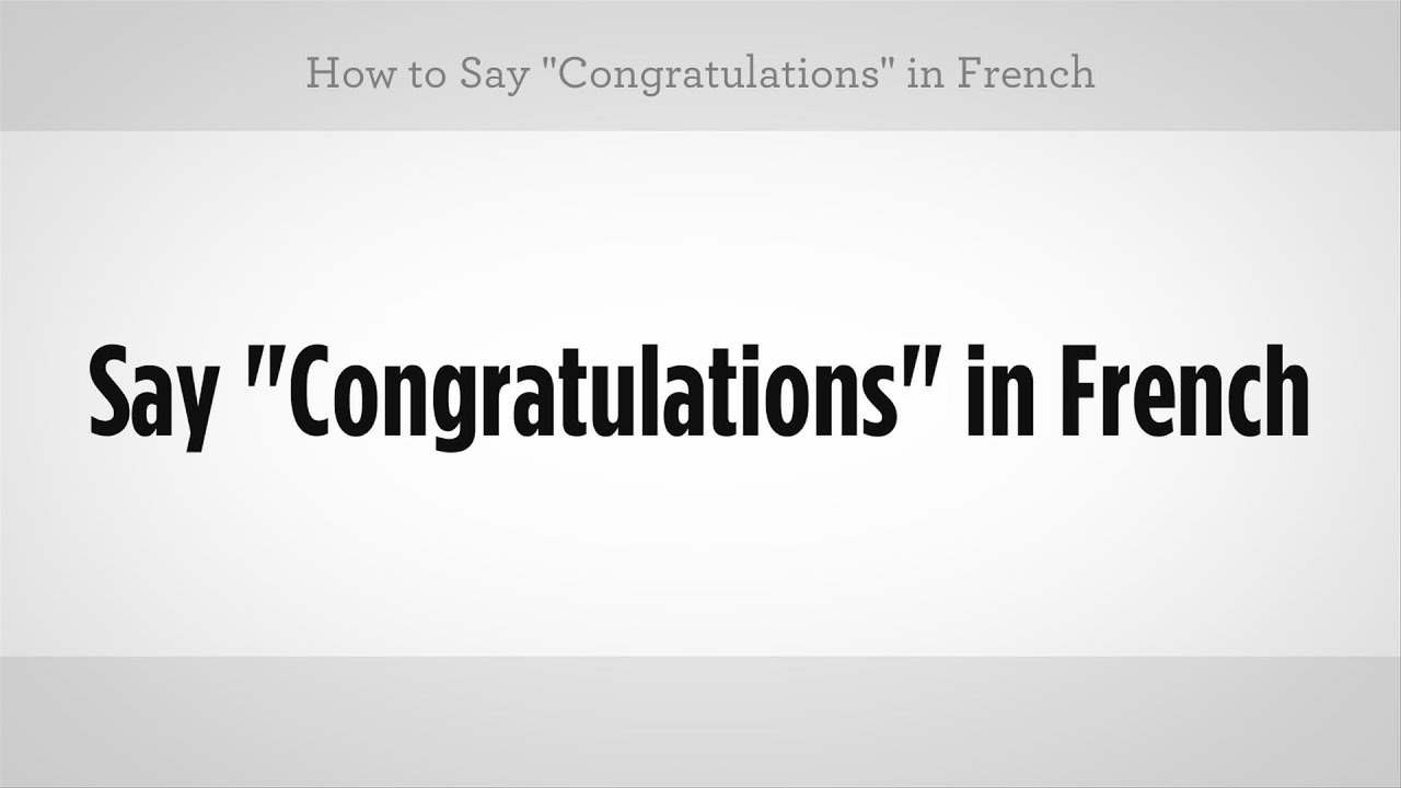 How to say congratulations in french french lessons youtube how to say congratulations in french french lessons solutioingenieria Image collections