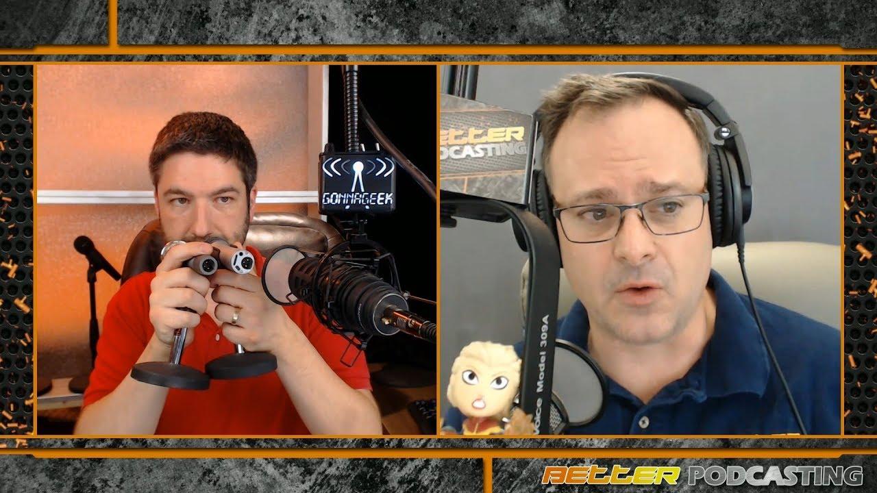 Better Podcasting | GonnaGeek - Geek Podcasts, Tech, Comics, Sci-Fi