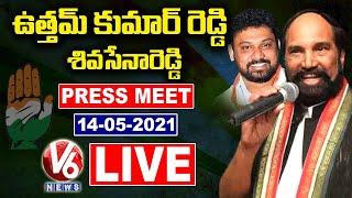 TPCC Chief Uttam Kumar Reddy \u0026 Shiva Sena Reddy Press Meet LIVE   V6 News