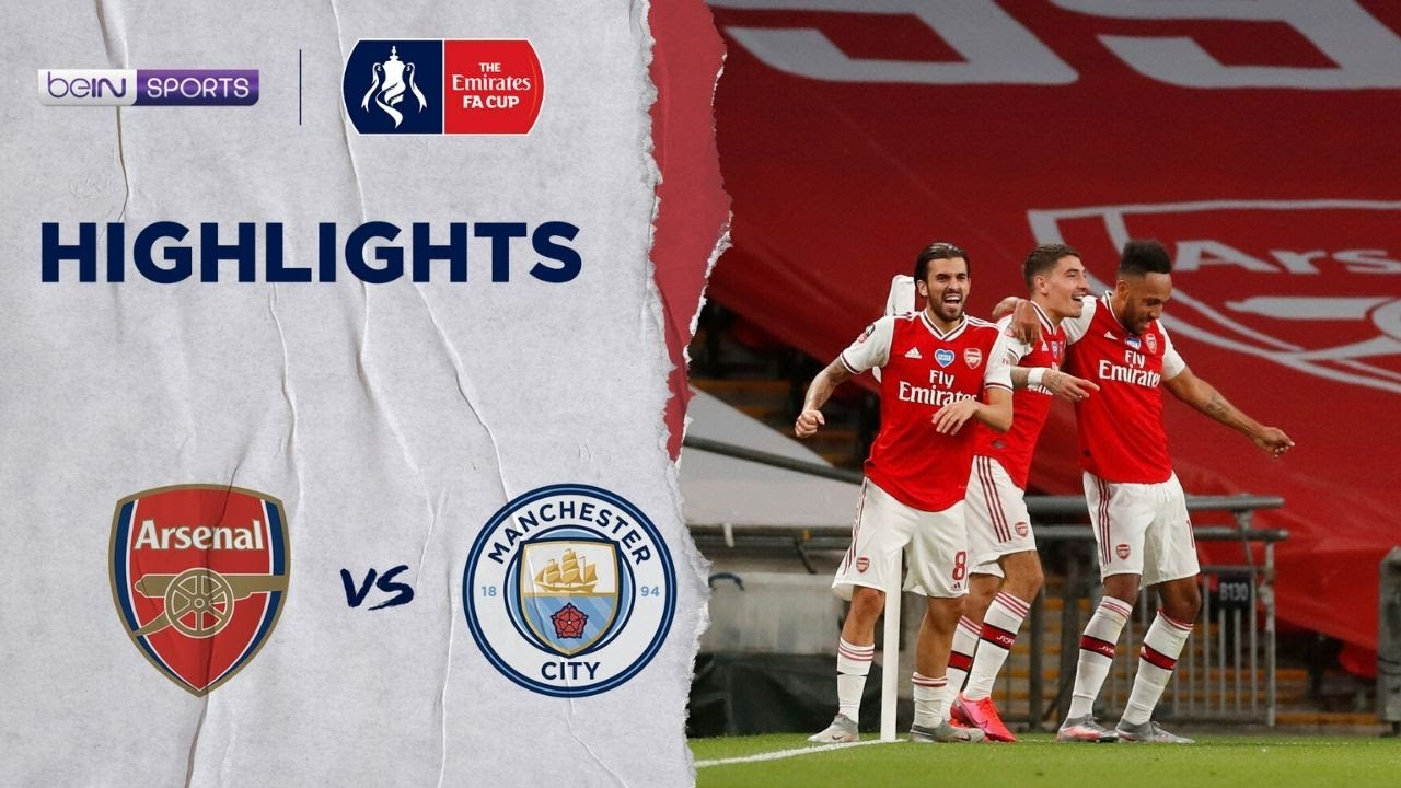 Arsenal 2-0 Man City| FA Cup 19/20 Match Highlights