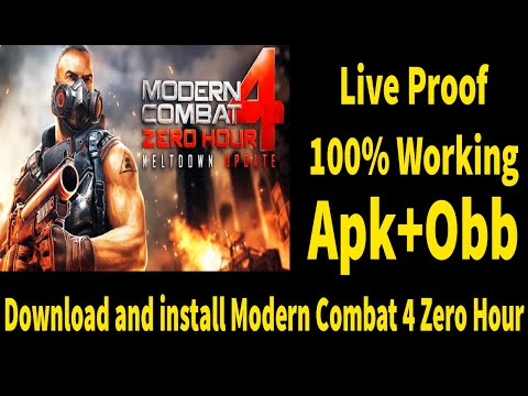 How To Download And Install Modern Combat 4 Zero Hour In Android || APK+OBB||Live Proof 100% Working