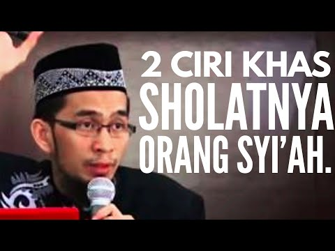2 Ciri Khas Sholatnya Orang Syi'ah II Ustadz Adi Hidayat [Video]