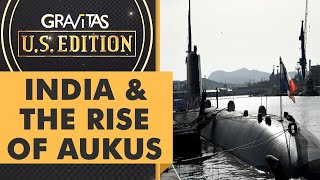 Download Gravitas US Edition: How does India see the rise of AUKUS?