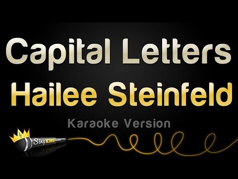 Hailee Steinfeld, BloodPop® - Capital Letters (Karaoke Version)