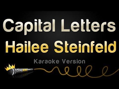 Hailee Steinfeld, BloodPop® - Capital Letters (Karaoke Version)
