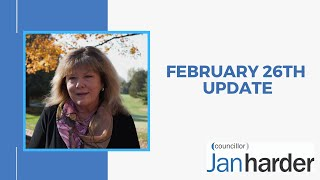 February 26th 2021 - Councillor Jan Harder Update