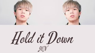 JUN - Hold it Down [Hang & Rom Lyrics]