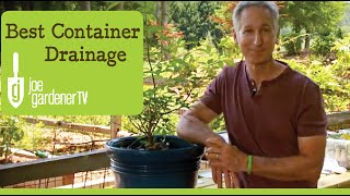 How to Get the Best Drainage for Your Container - Why What You've Been Taught is all Wrong