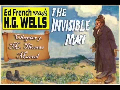 """Chapter 9.  """"Mr. Thomas Marvel""""  performed by Ed French. The Invisible Man"""