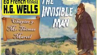 "Chapter 9.  ""Mr. Thomas Marvel""  performed by Ed French. The Invisible Man"