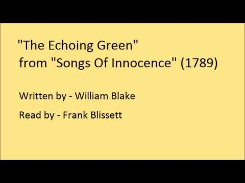 The Echoing Green, from 'Songs Of Innocence', by William Blake