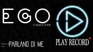 E.G.O - Parlano di me - feat. Emanuele Bertelli