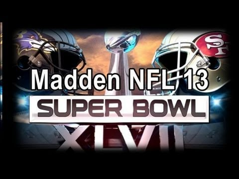 Super Bowl XLVII (Baltimore Ravens vs San Francisco 49ers) Madden NFL 13