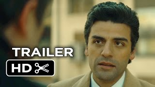 A Most Violent Year Official Trailer #1 (2014) - Oscar Isaac, Jessica Chastain Crime Drama HD