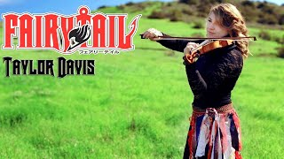 Repeat youtube video Fairy Tail Theme (Violin) Taylor Davis
