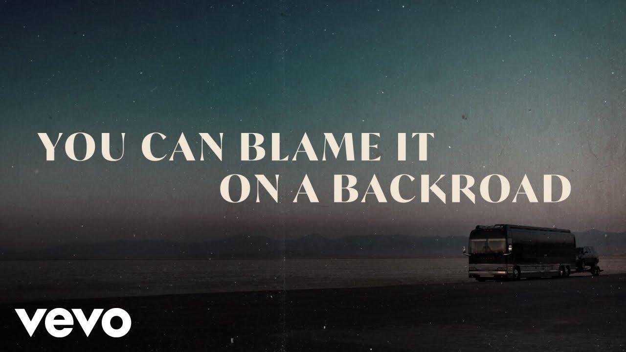 Thomas Rhett - Blame It On A Backroad (Lyric Video)