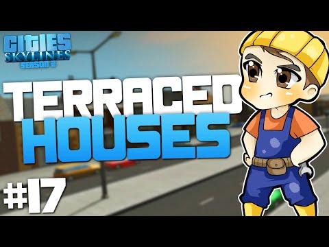 TERRACED HOUSES   Cities: Skylines - Season 2 [#17]