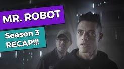 Mr. Robot - Season 3 RECAP!!!