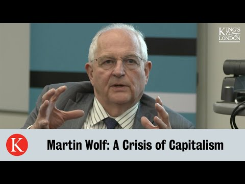Global Thinkers: Martin Wolf 'A Crisis of Capitalism'