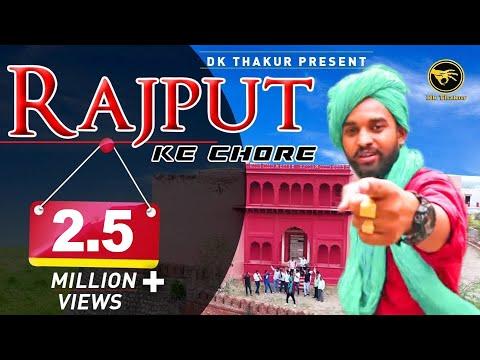 New Rajputana Song | Rajput k chore | DK Thakur  ( Full HD Rajputana Song Video )