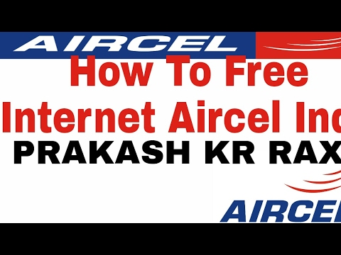 How To Free Internet For Aircel India Mobile .....Call Me.  7890383980