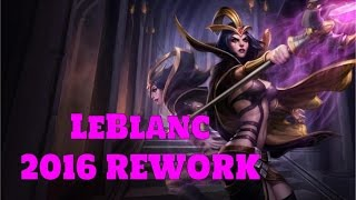 [LoL:PBE-6.22] LeBlanc Rework Preview