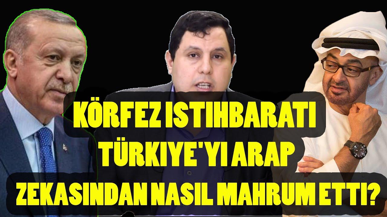 Körfez İstihbaratı Türkiye'yi Arap zekasından nasıl mahrum etti?